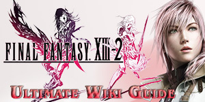 Final Fantasy XIII-2 Ultimate Wiki Guide